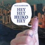 Max Rademann: Hey Hey Heiko Hey