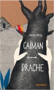 Caiman und Drache